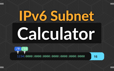 Announcing Our New IPv6 Subnet Calculator
