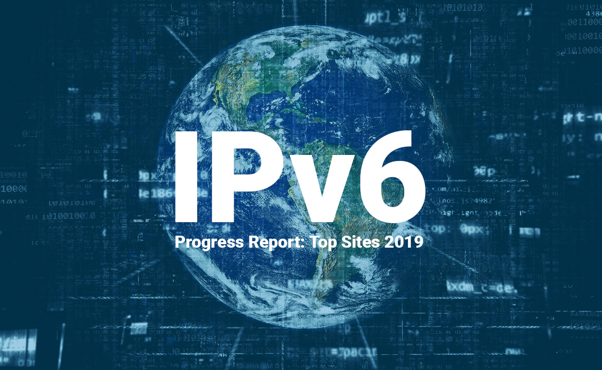 IPv6 Progress Report: Top Sites 2019
