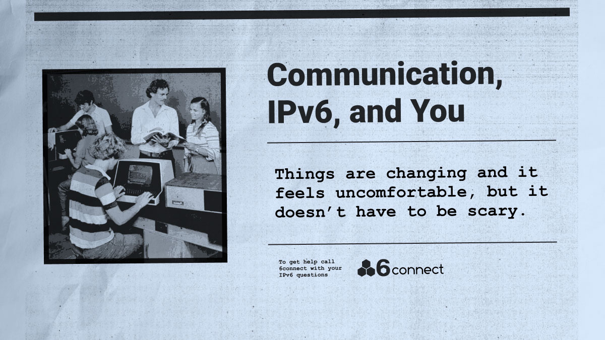 Podcast Followup: Communication and Your IPv6 Adoption Strategy