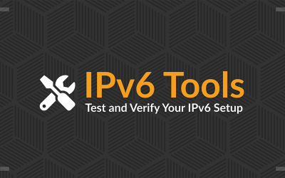 Tools to Test and Verify IPv6 Setup