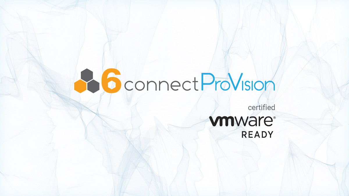 6connect ProVision certified VMware ready